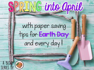 Spring into april paper saving tips copy